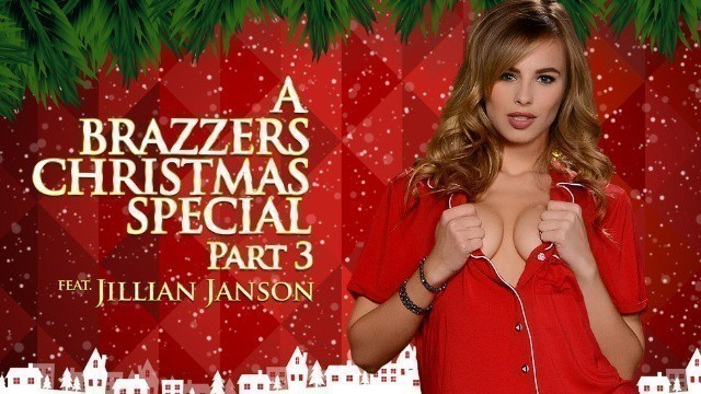 Brazzers - A Brazzers Christmas Special For All Pornstars Featuring Jillian Janson, Part 3
